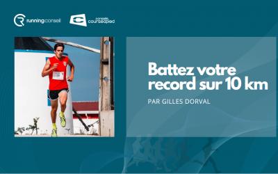 Battez votre record sur 10 km